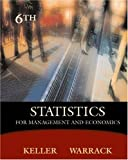 Statistics for Management and Economics (with CD-ROM and InfoTrac) (0534391869) by Keller, Gerald