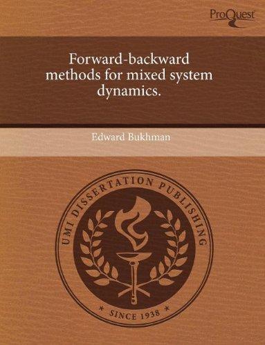 Forward-backward methods for mixed system dynamics.
