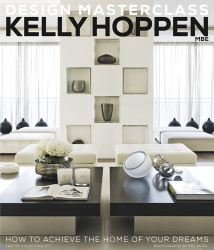 kelly-hoppen-design-masterclass-how-to-achieve-the-home-of-your-dreams