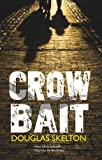 img - for Crow Bait (Davie Mccall) book / textbook / text book