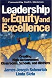 img - for By James J. - Leadership for Equity and Excellence: Creating High-Achievement Classrooms, Schools, and Districts: 1st (first) Edition book / textbook / text book