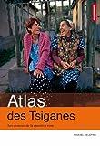 echange, troc Samuel Delépine - Atlas des Tsiganes : Les dessous de la question rom