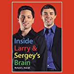 Inside Larry's and Sergey's Brain | Richard L. Brandt