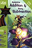 Awesome Addition and Scary Subtraction Age 10-11 (Letts Magical Skills): Addition and Subtraction: Ages 10-11