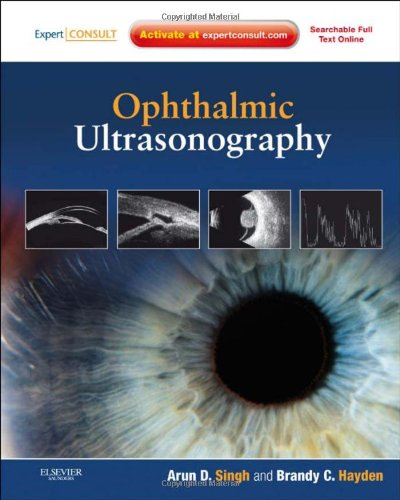 Ophthalmic Ultrasonography: Expert Consult - Online And Print, 1E