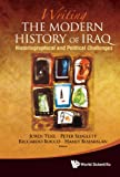 img - for Writing the Modern History of Iraq:Historiographical and Political Challenges book / textbook / text book