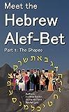 Meet the Hebrew Alef-Bet: Part 1