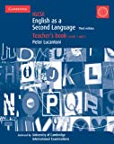 IGCSE English as a Second Language Teacher's Book Levels 1 and 2 (Cambridge International Examinations) Peter Lucantoni