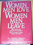 img - for Women Men Love-Women Men Leave: Why Men Are Drawn to Women-What Makes Them Want to Stay by Connell Cowan (1-May-1987) Hardcover book / textbook / text book