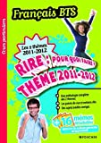 img - for Fran  ais BTS Les 2 th  mes 2011-2012 : Rire (French Edition) book / textbook / text book