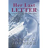 Her Last Letter ~ Nancy C. Johnson