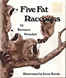 img - for Five Fat Raccoons book / textbook / text book