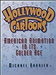 Hollywood Cartoons: American Animatio...