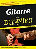 Gitarre für Dummies (352770261X) by Mark Phillips