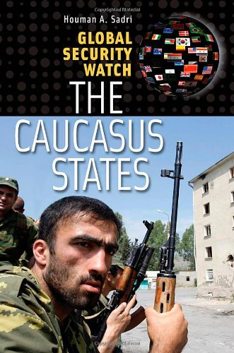 Global Security Watch: The Caucasus States