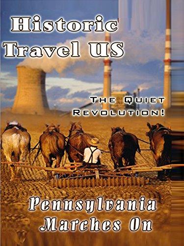 Historic Travel US Pennsylvania Marches On