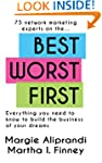 Best Worst First : 75 Network Marketi...