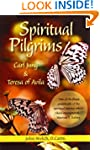 Spiritual Pilgrims: Carl Jung and Ter...