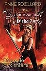 Les chevaliers d'Antarès, tome 1 : Descente aux enfers par Robillard