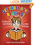 Get Those Guys Reading!: Fiction and...