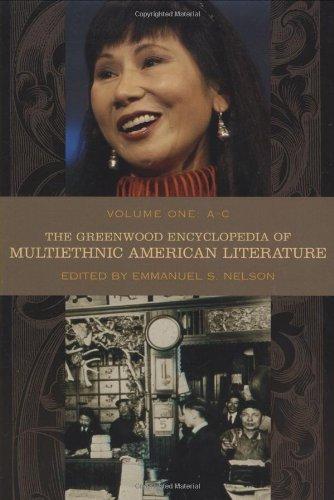 The Greenwood Encyclopedia of Multiethnic American Literature: Volume I, A-C