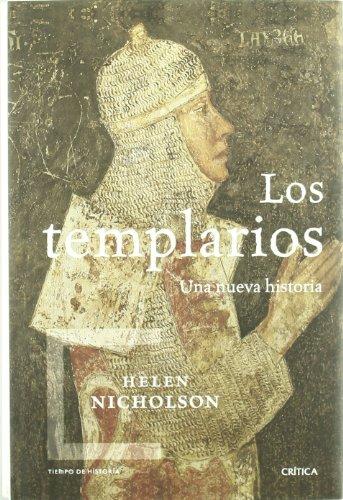 Los templarios: Una nueva historia (Tiempo De Historia)