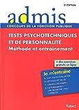 Tests psychotechniques et de personnalité - Méthode et entraînement - Toutes catégories...