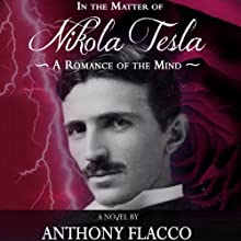In the Matter of Nikola Tesla Audiobook by Anthony Flacco Narrated by Bernard Clark