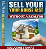 Selling Your House Fast, Without a Realtor