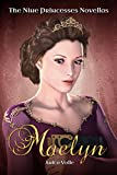 Maelyn (The Nine Princesses Novellas Book 1)