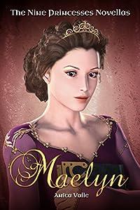 (FREE on 3/15) Maelyn by Anita Valle - http://eBooksHabit.com