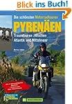 Die sch�nsten Motorradtouren Pyren�en