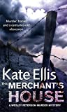 The Merchant's House: A Wesley Peterson Murder Mystery (The Wesley Peterson Murder Mysteries) (0749936991) by Ellis, Kate