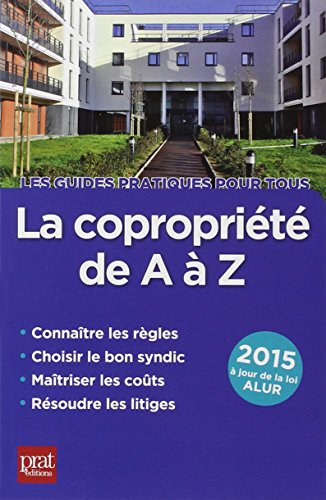 gratuit la copropri t de a z edition jour de la loi alur francais telechargement ebooks. Black Bedroom Furniture Sets. Home Design Ideas