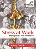 Jeremy Stranks Stress at Work: Management and Prevention
