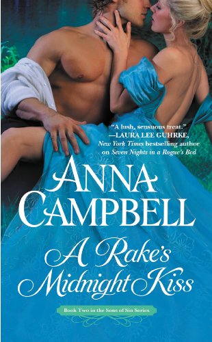 A Rake's Midnight Kiss (Sons of Sin) by Anna Campbell