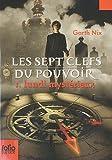 echange, troc Garth Nix - Les sept clefs du pouvoir, Tome 1 : Lundi mystérieux