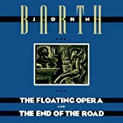 The Floating Opera and The End of the Road | [John Barth]