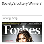 Society's Lottery Winners | Rich Karlgaard