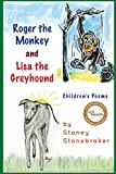 img - for Roger the Monkey & Lisa the Greyhound book / textbook / text book