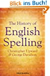The History of English Spelling (The...