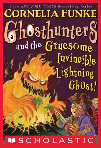 Cornelia Funke - Ghosthunters and the Gruesome Invincible Lightning Ghost!