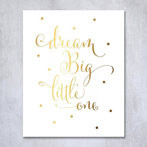 Dream-Big-Little-One-Gold-Foil-Decor-Gold-Nursery-Decor-Wall-Art-Print-Calligraphy-Girls-Room-Metallic-Kids-Poster-8-inches-x-10-inches-A10
