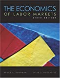 img - for The Economics of Labor Markets: 6th (Sixth) Edition book / textbook / text book
