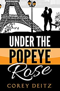 Under The Popeye Rose by Corey Deitz ebook deal