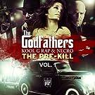 The Pre-Kill Vol. 1 [Explicit]