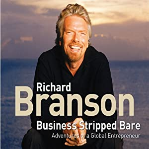 Business Stripped Bare | [Richard Branson]