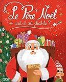Les Albums: Le Père Noel sait-il où j'habite ? - Dès 3 ans