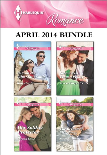 Kate Hardy - Harlequin Romance April 2014 Bundle: Behind the Film Star's Smile\Her Soldier Protector\Stolen Kiss From a Prince\The Return of Mrs. Jones