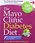 The Mayo Clinic Diabetes Diet: The #1...